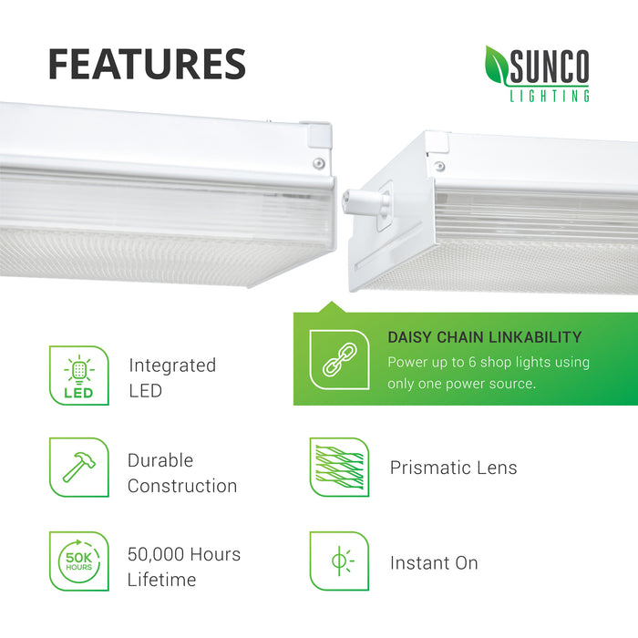 The features of the Sunco 7-inch Prisma Wraparound LED Shop Light include daisy chain linkability. Power up to 6 shop lights using only one power source with this light fixture you can install in a few easy steps. Features integrated LEDs, a prismatic lens cover, and durable construction. Delivers instant on, bright light with a lifetime of 50,000 hours. Image shows two wraparound fixtures linked with an included, short linking cable.