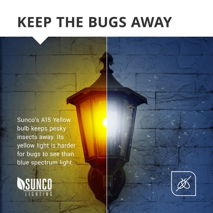 Keep The Bugs Away. Sunco's A15 Yellow Bug Light Bulb keeps pesky insects away. Its yellow hue is harder for bugs to see than blue spectrum light. This and the damp rated quality of this LED light bulb makes it perfect for covered patios, enclosed wall sconces, and other exterior applications that would be appropriate for a damp rated light bulb.