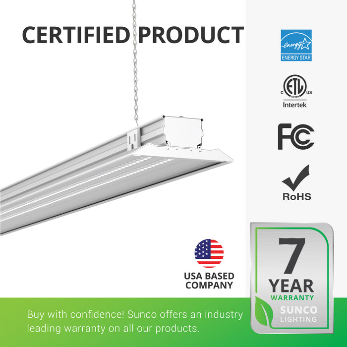 Sunco Shop Lights are certified products. The Sunco LED Shop Light is backed by Energy Star, ETL, FCC, and RoHS certificates. In addition, Sunco offers an industry leading warranty on all our products. This shop light is covered by a 7-Year Warranty. Sunco is American owned and operated.