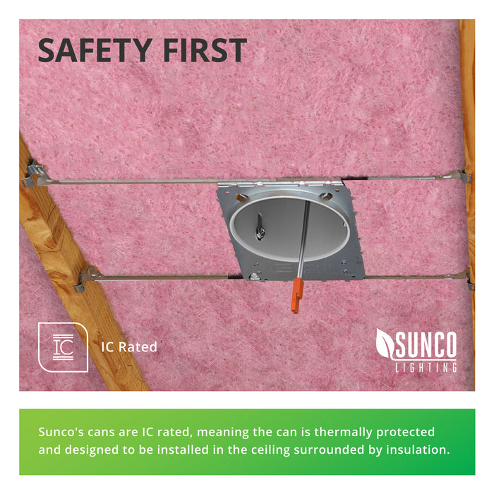 Safety First! Sunco recessed cans are IC rated, meaning the can is thermally protected and designed to be installed in the ceiling surrounded by insulation. The image shows the 4-inch Recessed Can surrounded by insulation. The adjustable bar hangars support our 4-inch can between joists in new construction, as shown here.