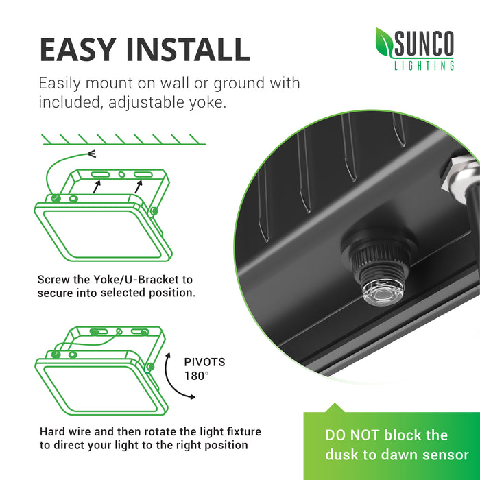 Sunco LED Flood Light 50W is easy to install. Simply screw the yoke/U-bracket to secure it to a wall. Next, hard wire the light, then rotate the yoke to reposition the light where you need it.