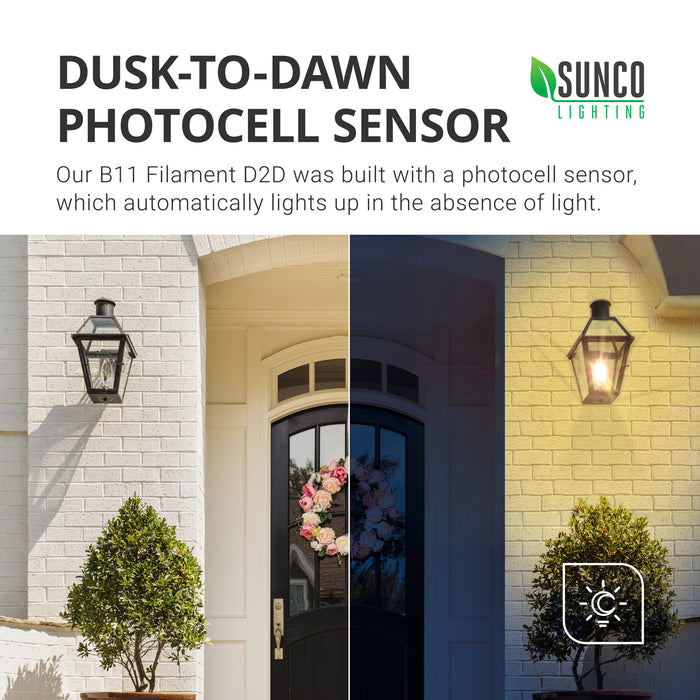 Dusk to Dawn Photocell Sensor. Sunco's B11 LED Candelabra Filament Bulb features a built in photocell sensor, which automatically lights up in absence of light. Image shows the front of a house at night with the wall sconce next to the front door on and with the light off during the day. Just switch on the light and let the D2D do its thing. No timer is needed to operate the Dusk to Dawn bulb. The sensor does all the work for you.