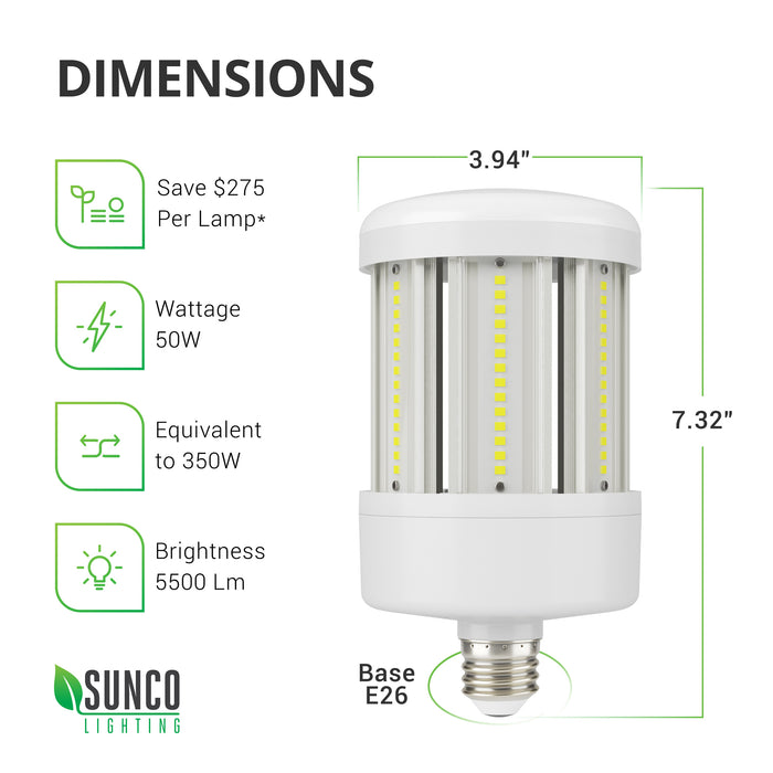 Sunco LED Corn Bulb dimensions. Bulb size is diameter: 3.94 inches, height: 7.32 inches, with an E26 base. Tech specs include brightness: 5500 lumens. This is a 50W bulb that is equivalent to 350W.