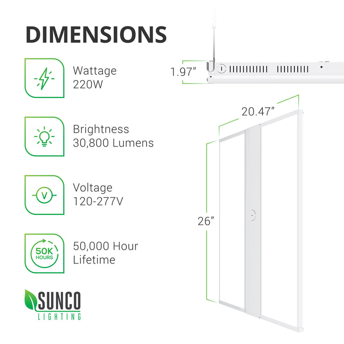 Dimensions of the Sunco 220W LED Linear High Bay. 26-inches long, 20.47-inches wide, 1.97-inches. Image shows the vents on the side of the fixture to allow for heat dissipation. Other technical specs: wattage 220W, brightness 30800 lumens, 100-277V, 50,000 hour lifespan. This LED linear high bay provides a streamlined, overhead area light that is fast to install and easily maintained. The LED is integrated so you won't need to replace the bulb during the long lifetime of the light fixture.
