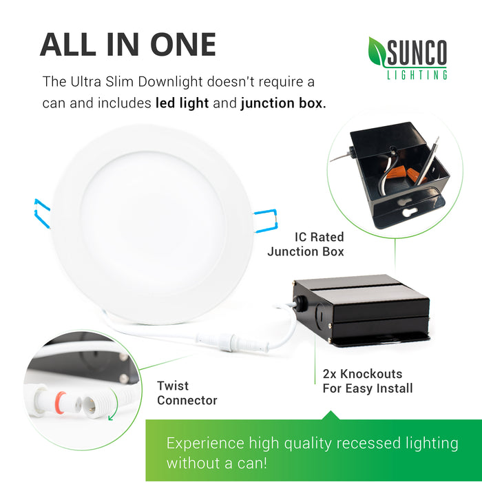 All in One package. The 6-inch Ultra slim downlight does not require a can. It includes the LED downlight, junction box with 2x knockouts, twist connector, wires, and wire nuts. Experience a high quality recessed lighting without a can. This LED downlight is a 14W LED that is equal to a 100W traditional light bulb so you save energy. It also offers a long lifetime of 35,000 hours.
