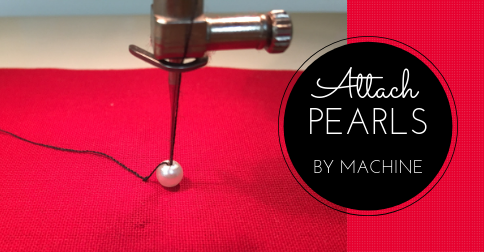 Sewing Lesson #46 Attaching Pearls By Machine