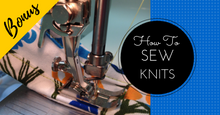 Sewing Lessons 25 - 48 and the Bonus Class, Instant Delivery