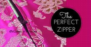 Sewing Lesson #10 The Perfect Zipper