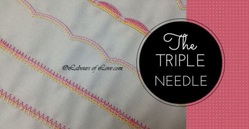 Sewing Lesson #11 The Triple Needle