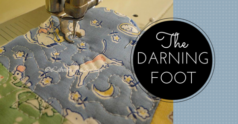Sewing Lesson #13 The Darning Foot