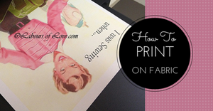 Sewing Lesson #16 How To Print On Fabric