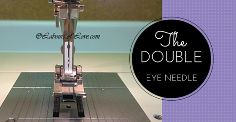 Sewing Lesson #18 The Double Eye Needle