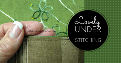 Sewing Lesson #19 Lovely Under Stitching