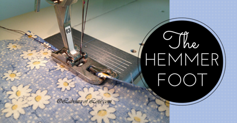 Sewing Lesson #1 The Hemmer Foot