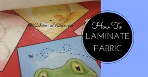 Sewing Lesson #20 How To Laminate Fabric