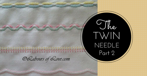 Sewing Lesson #8 The Twin Needle Part 2