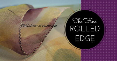 Sewing Lesson #9 Fine Rolled Edge