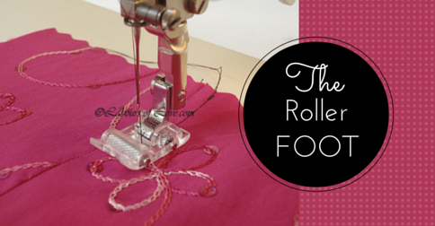 Sewing Lesson #32 The Roller Foot