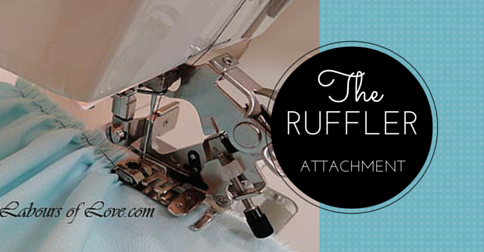Sewing Lesson #17 The Ruffler Attachment