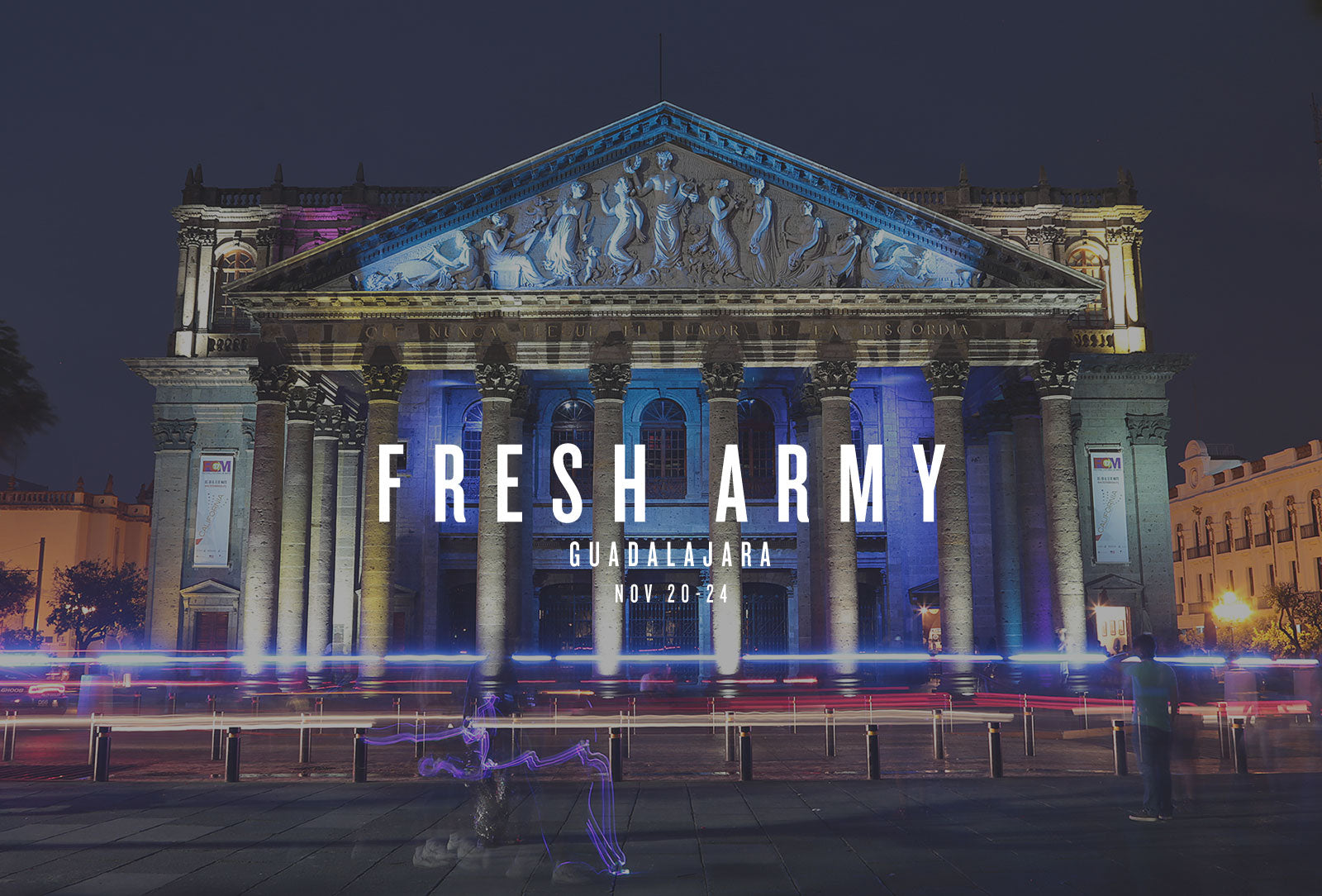Fresh Army is going to Guadalajara