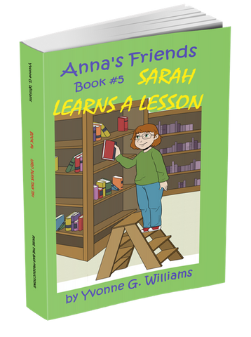 Book #5 - Sarah Learns a Lesson - annasfriendsmarketplace