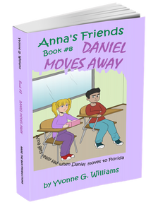 Book #8 - Daniel Moves Away - annasfriendsmarketplace