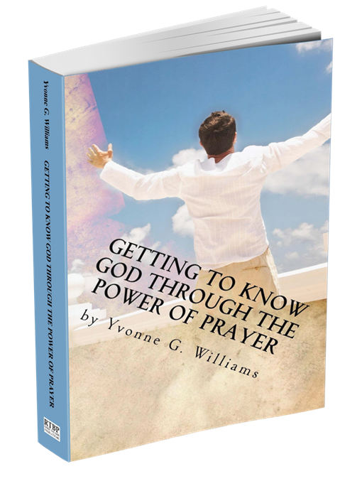 Getting to Know God Through the Power of Prayer