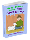 Book #6 -  Jesse Can't Say No! - annasfriendsmarketplace