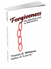 Forgiveness: The Missing Link to Wholeness - annasfriendsmarketplace
