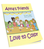 Anna's Friends Love to Color - annasfriendsmarketplace