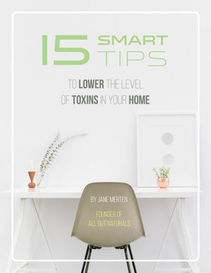 15 Smart Tips to Lower Toxins in Your Home E-Book