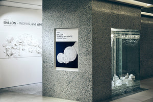 10th ANNIVERSARY Exhibition 「BALLON - WORKS, and WHITE」クロージングイベント
