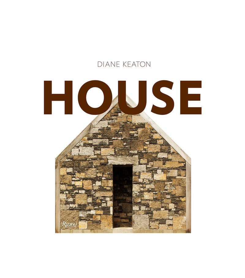House by Diane Keaton, Text by D.J. Waldie