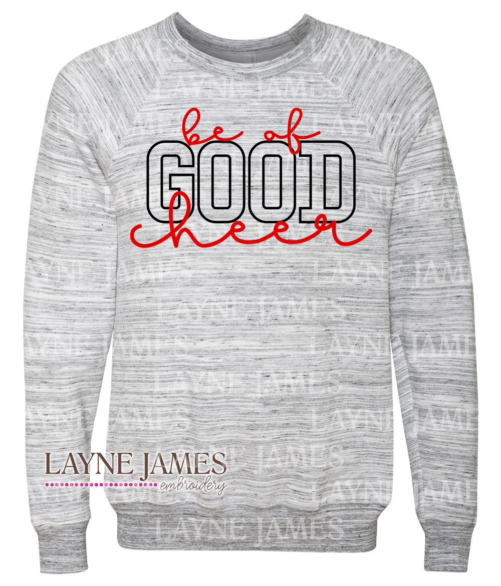 "Christmas ""Be of Good Cheer"" Sweatshirt"