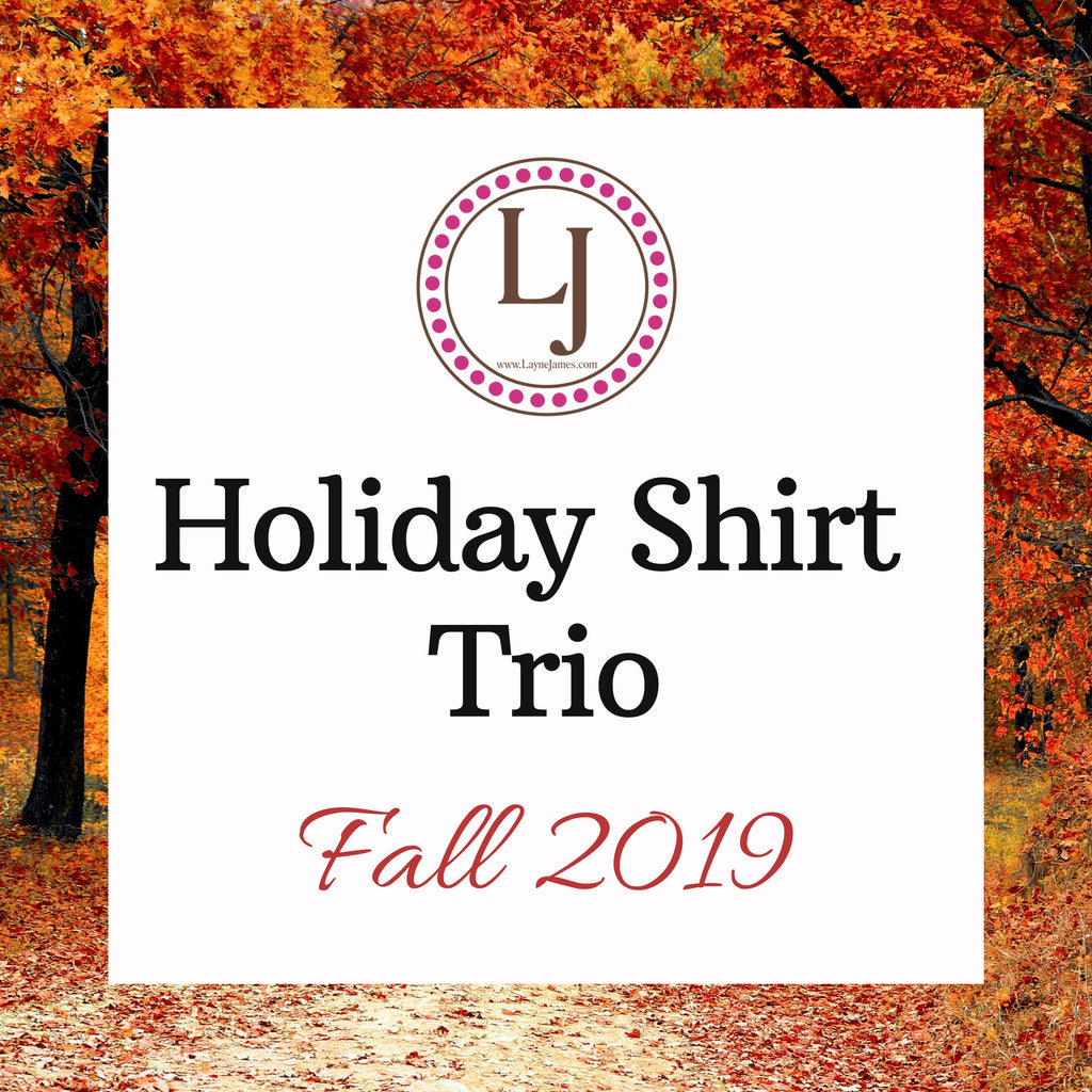 Holiday Shirt Trio - Fall 2019