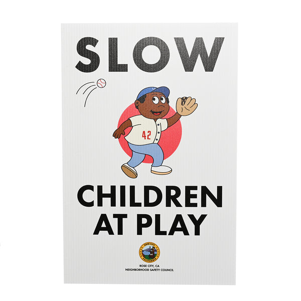 SLOW! Children At Play Lawn Sign