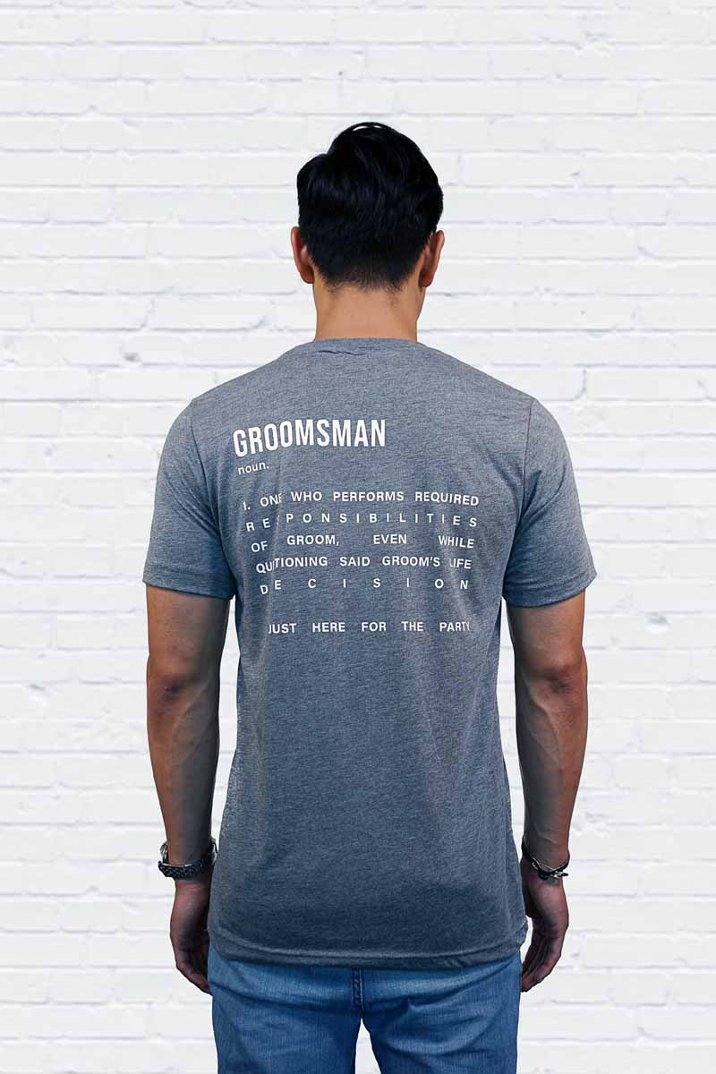 The Groomsman Definition Tee