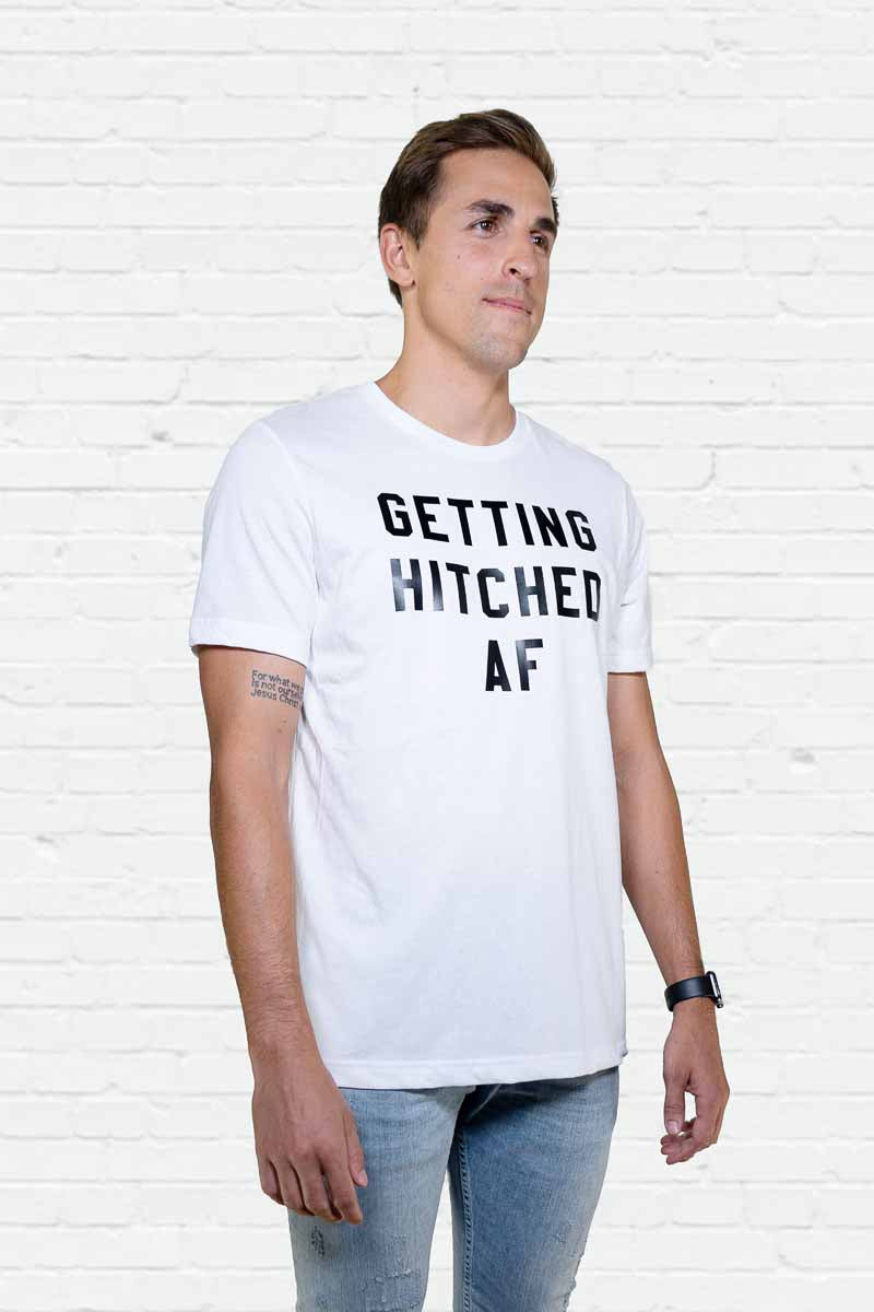 Getting Hitched AF Tee