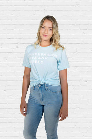 Bridesmaids Bffs and Bubbly Boyfriend Tee