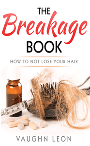 The Breakage Book: How Not to Lose Your Hair