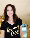 """Because I Can"" Gold Foil T-Shirt"