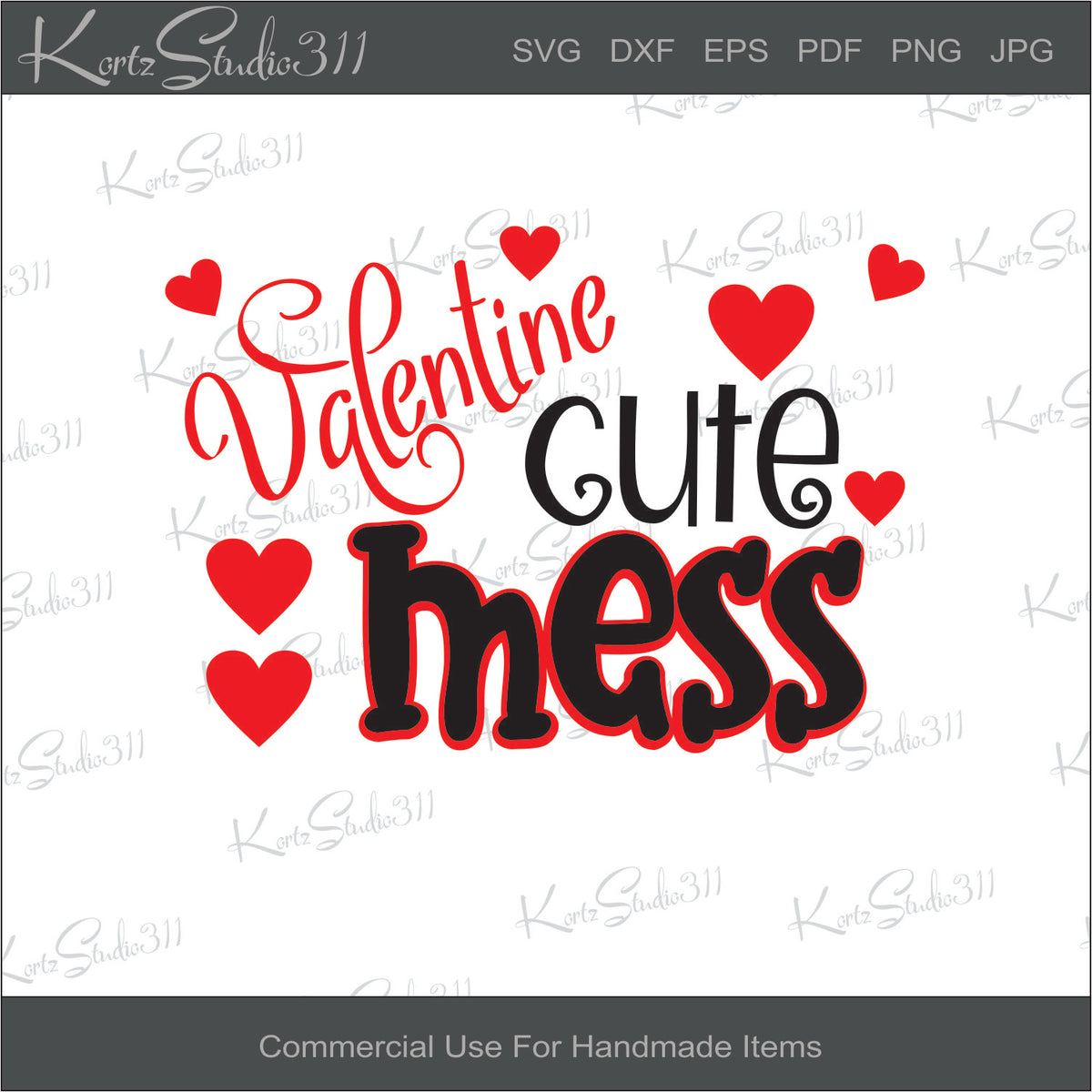 SVG Valentine Cute Mess - Instant Download - eps - dxf - Cut File - For  Cricut - For Silhouette - Commercial Use Cut File - svg154