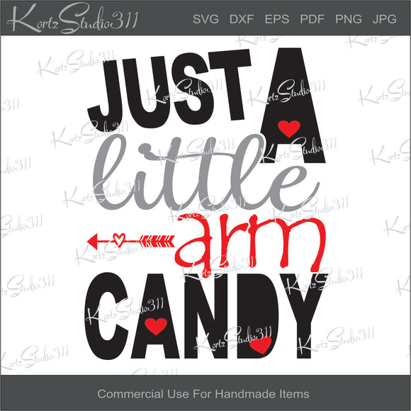 SVG Just A Little Arm Candy - Instant Download - Cut File - For Cricut -  For Silhouette - Commercial Use Cut File - svg181