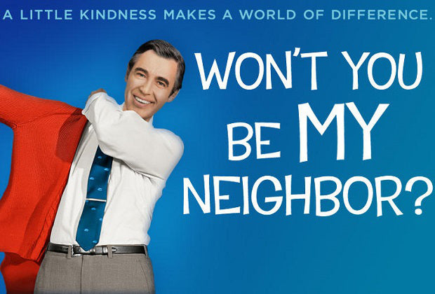 Feel Good Film: Won't you be My Neighbor?