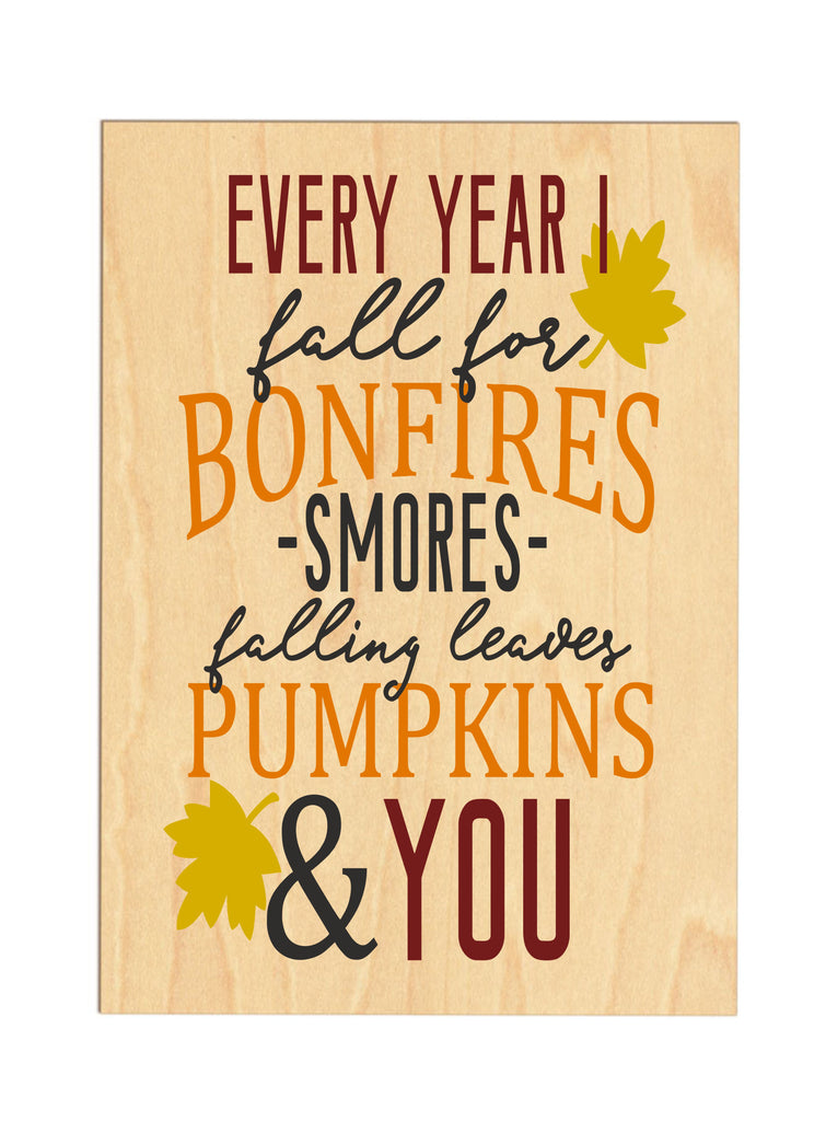 """Every Year I Fall For..."" Wooden Sign sign - TruColors Art & Design"