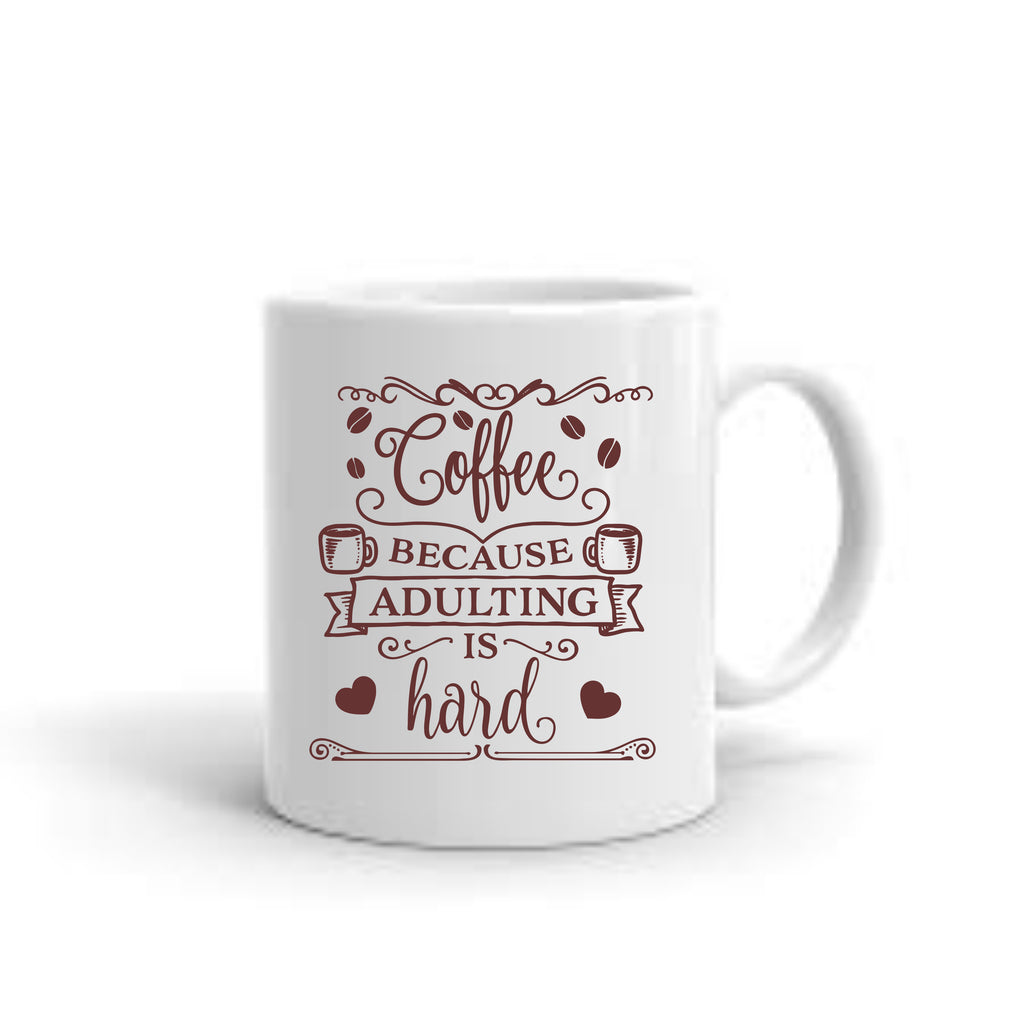 Adulting Is Hard Coffee Mug mug - TruColors Art & Design