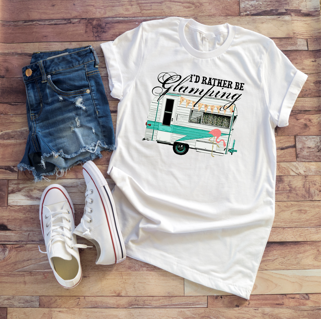 """I'd Rather Be Glamping"" Ladies Tee"