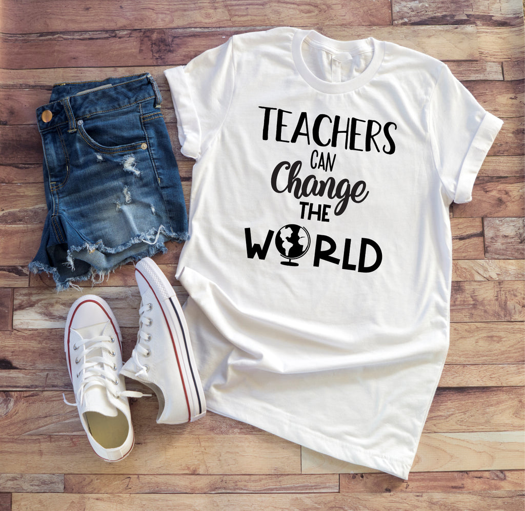 Teachers Can Change The World Tee