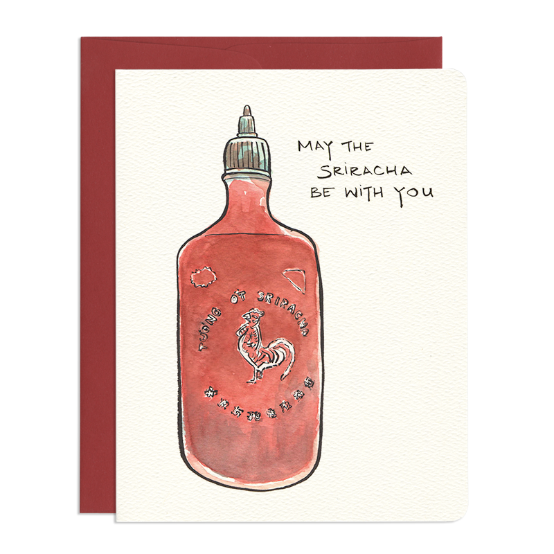 'May the Sriracha Be With You' Card
