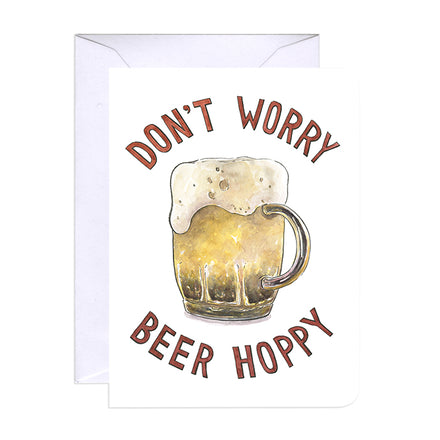 'Don't Worry Beer Happy' Card